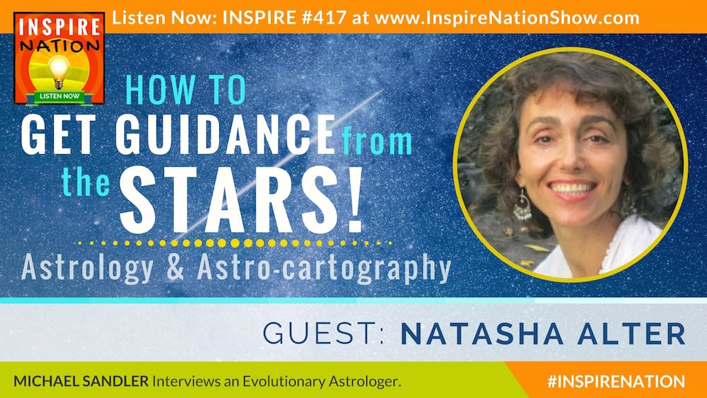 Listen to Michael Sandler's interview with Natasha Alter on astrology and astro-cartography!