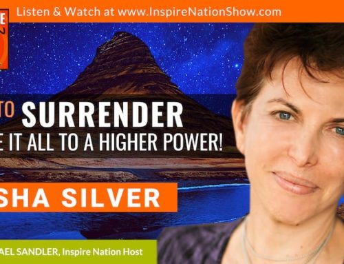 "INSPIRE #946: HOW TO ALIGN WITH THE DIVINE & BREATHE SO MUCH EASIER! + Guided Meditation(Tosha Silver, ""WIld Offering"")"