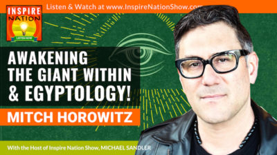 Michael Sandler interviews Mitch Horowitz on Awakening the Giant Within, Egyptology & Napoleon Hill.
